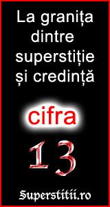 Cifra 13 - La granita dintre superstitie si credinta
