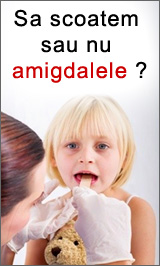 Sa scoatem sau nu amigdalele?