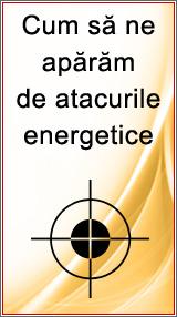 Cum sa ne aparam de atacurile energetice