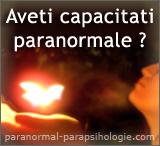 Aveti capacitati paranormale