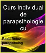 Curs individual de parapsihologie cu Radu Botez - parapsiholog