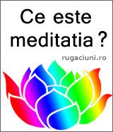 Ce este meditatia ?