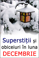 Traditii, Obiceiuri si Superstitii in Decembrie