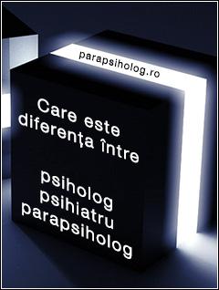 diferenta intr psiholog psihiatru parasapsiholog